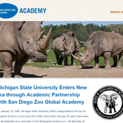 Michigan State University Enters New Era through Academic Partnership with San Diego Zoo Global Academy